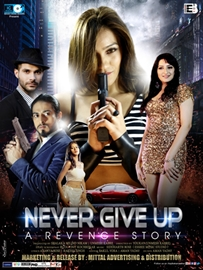 Trailer Launch Of  Film Never Give Up – A Revenge Story Held  In Mumbai Film Releasing on 10th May 2019