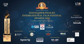 DADASAHEB PHALKE INTERNATIONAL FILM FESTIVAL CELEBRATING THE GRANDEUR OF INDIAN CINEMA ON 20thFEB