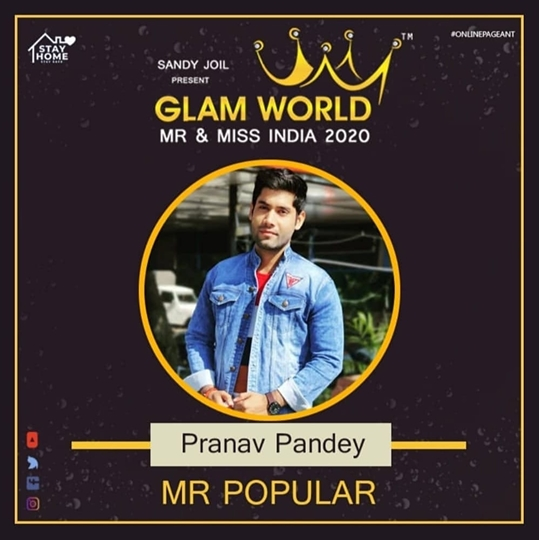 Pranav Pandey Winner Of Prestigious Glam World Mr & Miss India as Mr India 2020