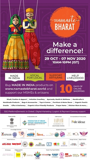 NAMASTE BHARAT – launch of a 10-day FIRST local to global exhibition to celebrate Swadeshi products and support our MSMEs and artisans